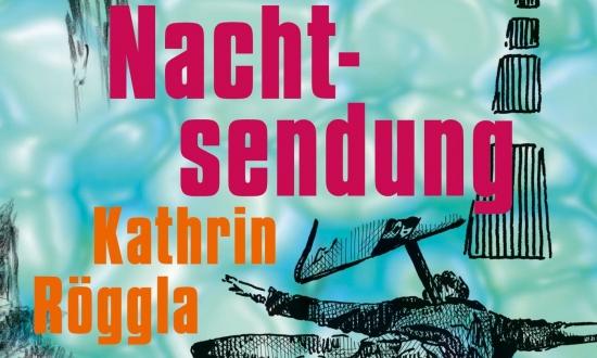 Obrázek k akci Kathrin Röggla - Nachtsendung: unheimliche Geschichten