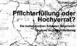 Obrázek k akci Plnění rozkazů nebo velezrada? Čeští vojáci Rakouska-Uherska v 1. světové válce
